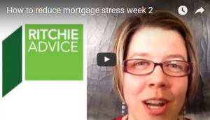 How to Reduce Mortgage Stress week 2